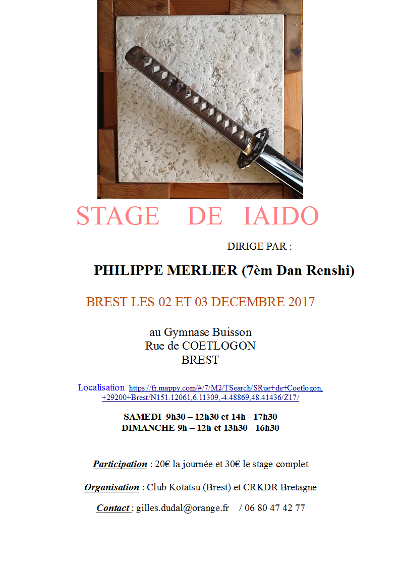 http://crkdrbretagne.fr/media/calendar/2017-Stage-de-Iaido-Philippe-Merlier-7e-dan-Renshi/Stage-Iaido-Philippe-Merlier-2017-Brest.png